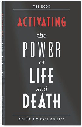 Activating the Power of Life&Death