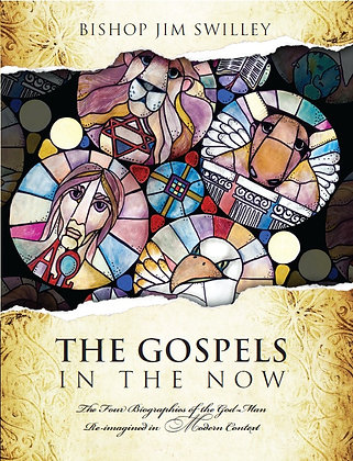 THE GOSPELS IN THE NOW