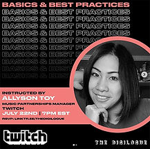 Basics & Best Practices with Allyson Toy of Twitch