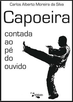 Capoeira contada ao pé do ouvido