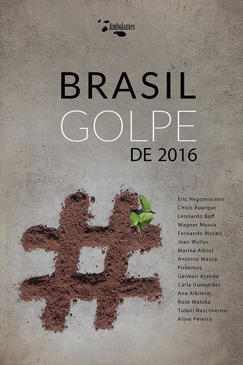 Brasil, Golpe de 2016