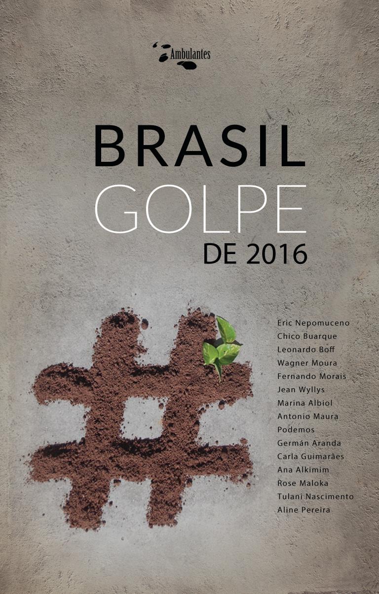 Brasil: Golpe de 2016