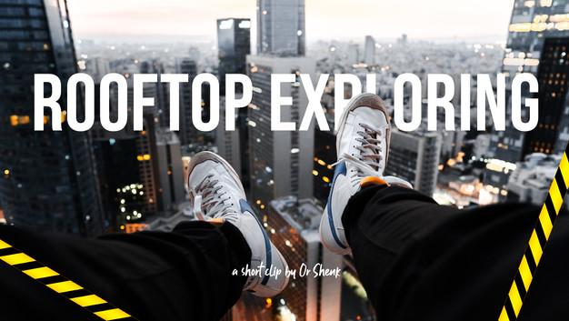 Rooftop Exploring