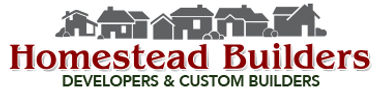 Homestead Builders Developers & Custom Builders