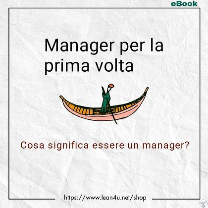 Manager per la prima volta