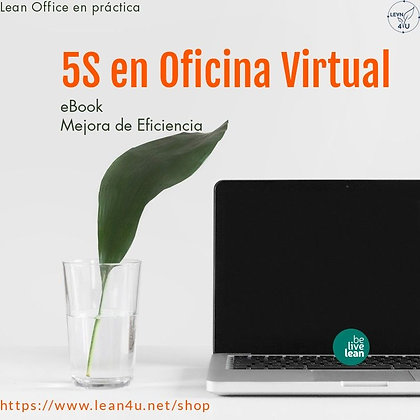 Las 5S en la oficina (virtual o no)