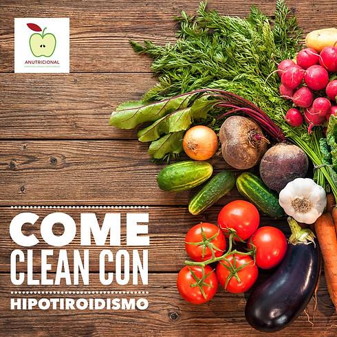COME CLEAN CON HIPOTIROIDISMO Y BAJA DE PESO