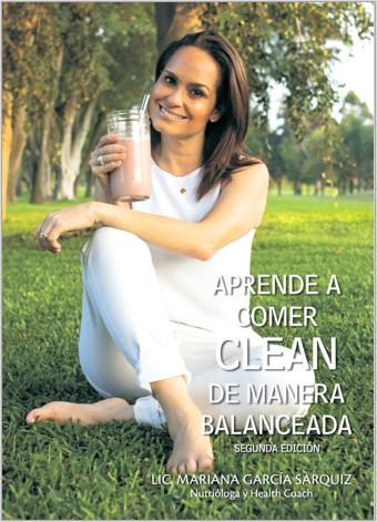 LIBRO DIGITAL- APRENDE A COMER CLEAN DE MANERA BALANCEADA 2da Edicion