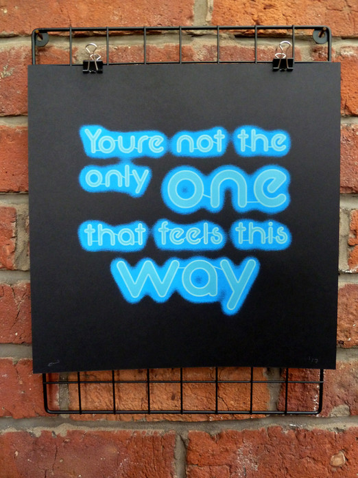 Your Not The Only One (Blue)