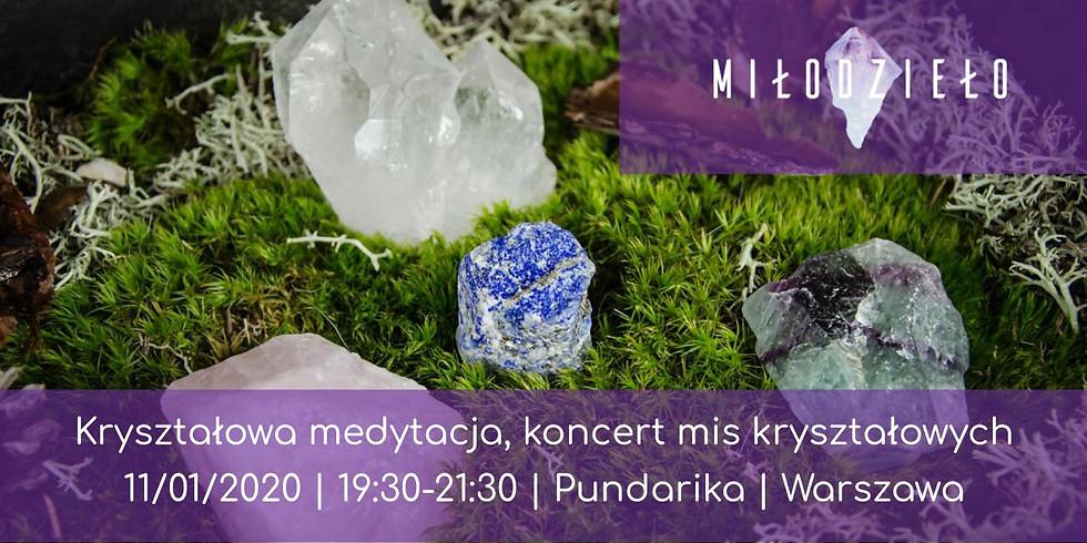 Kryształowa medytacja - koncert mis kryształowych - Warszawa