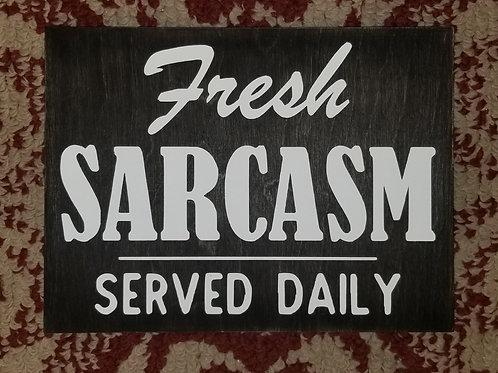 Fresh Sarcasm