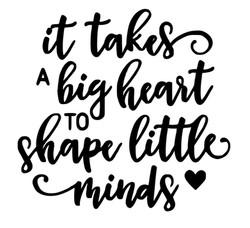 It takes a big heart to shape little min