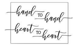 Hand to Hand Heart to Heart