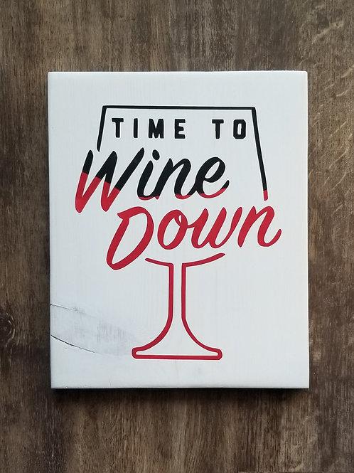 Timeto Wine Down