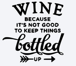 Wine, bottled up