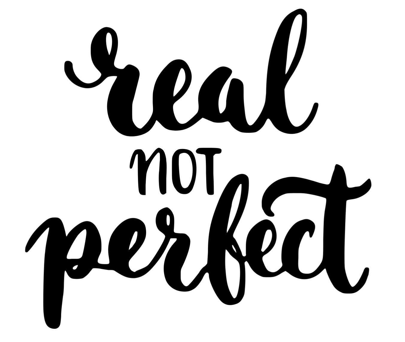 Real not perfect 2