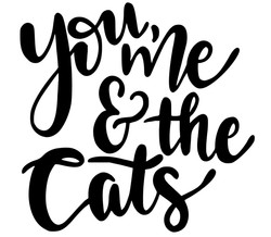 You me and the cats - Copy