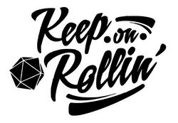 Keep on Rollin D20
