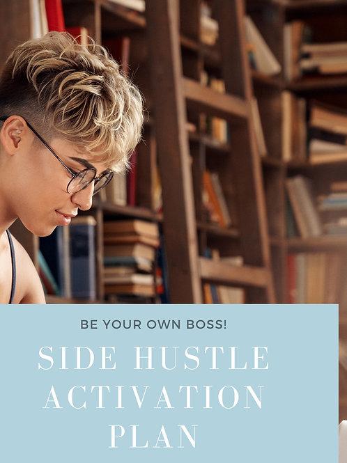 Side hustle activation plan