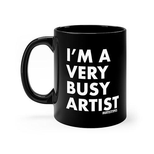 Very Busy Artist Black mug 11oz