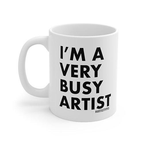 Very Busy Artist Ceramic Mug 11oz