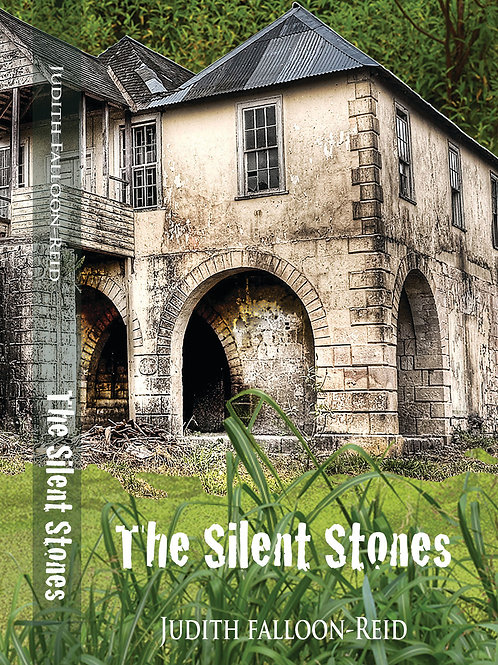The Silent Stones by Judith Falloon-Reid