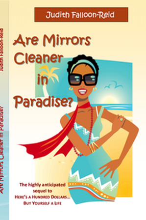 Are Mirrors Cleaner in Paradise? by Judith Falloon-Reid