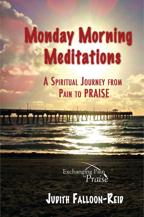 Monday Morning Meditations by Judith Falloon-Reid