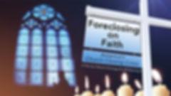 Foreclosing on Faith.jpg