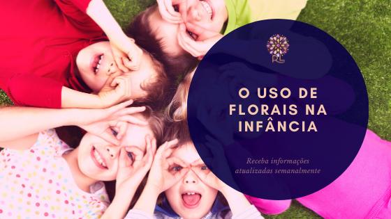 O Uso de Florais na Infância