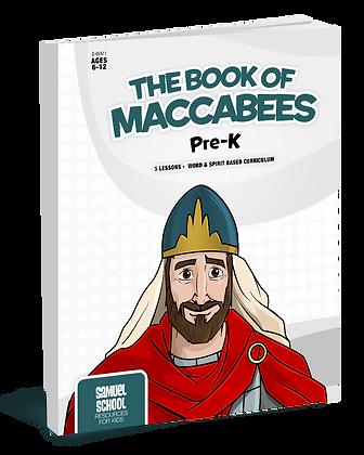 The Books of Maccabees Pre-K