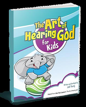 The Art of Hearing God for Kids