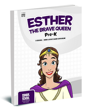 ESTHER: The Brave Queen Pre-K