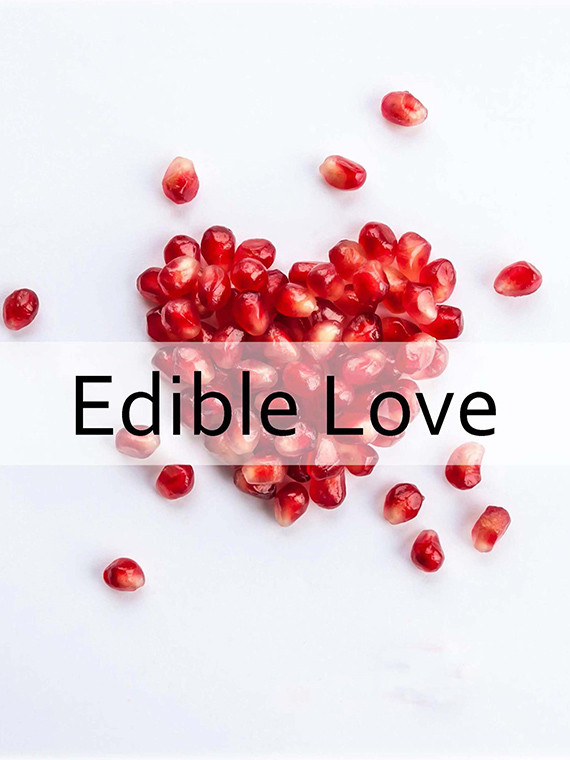 Edible Love