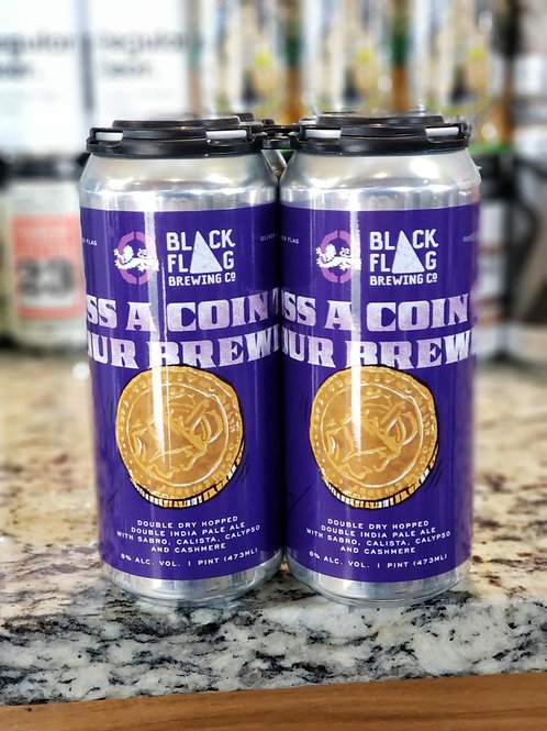 Oliver Brewing/Black Flag Toss A Coin To Your Brewer 4pk Cans