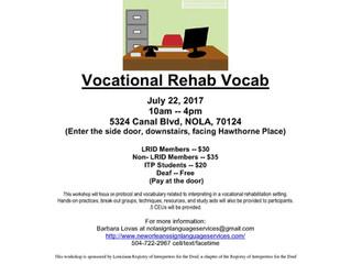 Vocational Rehab Vocab July 22, 2017 10am -- 4pm