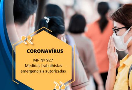 COVID 19 – Medidas trabalhistas emergenciais são autorizadas na MP nº 927