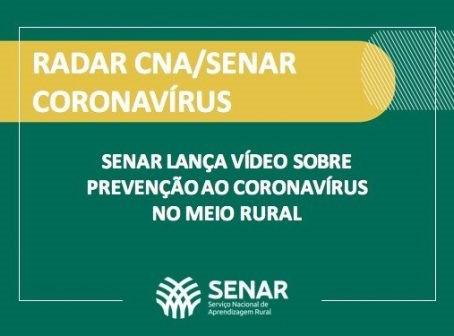 Senar lança vídeo sobre prevenção ao coronavírus no meio rural