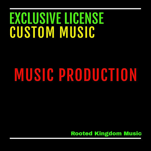 Exclusive License | Custom Music
