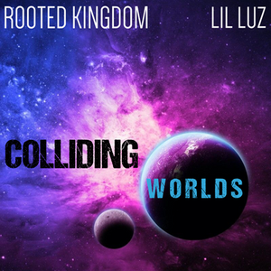 Rooted Kingdom and Lil Luz