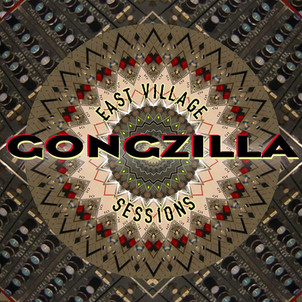 """Gongzilla """"East Village Sessions"""""""