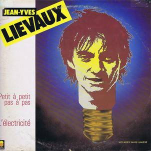 """Jean-Yves Lieveaux """"Voyages Sans Lumiere"""""""