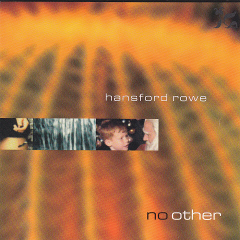 "Hansford Rowe ""No Other"""