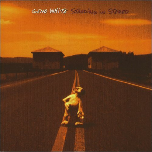 "Geno White ""Standing In Stereo"""