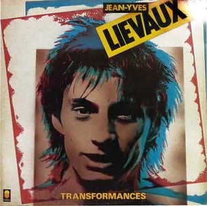 """Jean-Yves Lieveaux """"Transformances"""""""