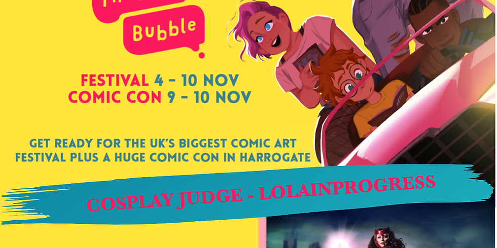 Thought Bubble 2019 - Cosplay GUEST