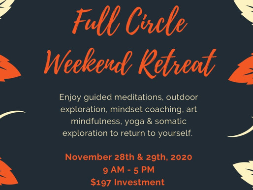 Full Circle Weekend Retreat