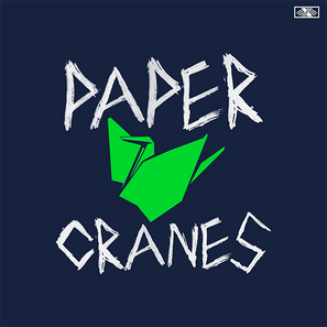 Paper Cranes Cover. The background is navy blue, and there is a lime green graphic of a paper oragami crane in the center. Above and below the crane is the show title, in Alexis' own sharp, scratchy, angular handwriting.