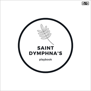 Saint Dymphna's Playbook Cover. White background, with a black outline of a circle that contains a black outline of a palm branch and the podcast's name.