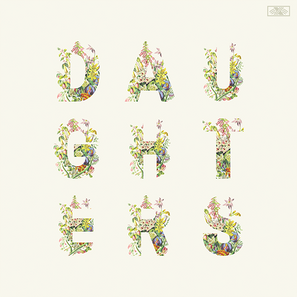 Daughters Cover. The background is cream, and the nine letters that spelled out daughters are arranged in a 3 letter by 3 letter square.  The letters are made up of wildflowers.